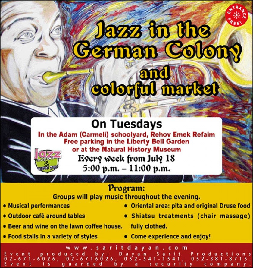Jazz in the German Colony and colorful market in Sukkot